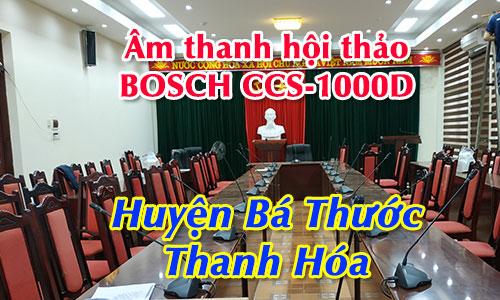 Hệ thống âm thanh phòng họp hội thảo Bosch CCS 1000D: Huyện Bá Thước, Thanh Hóa
