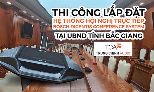 Âm thanh hội nghị trực tuyến, thiết bị hội thảo không dây Bosch Dicentis: UBND Bắc Giang