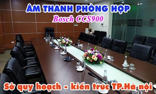 Âm thanh phòng họp Bosch CCS900: Sở quy hoạch kiến trúc TP.Hà nội (phòng 2)